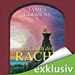 Das Buch der Rache (The Banned 3) | James Clemens