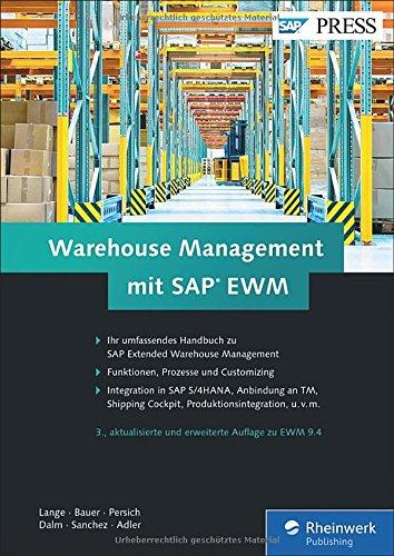 warehouse-management-mit-sap-ewm-prozesse-und-customizing-der-lagerverwaltung-mit-sap-extended-wareh