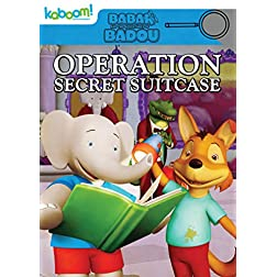 Babar & The Adventures of Badou: Operation Secret Suitcase