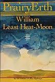 Prairyerth: A Deep Map (0233987371) by William Least Heat-Moon