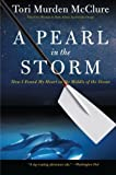 A Pearl in the Storm: How I Found My Heart in the Middle of the Ocean by McClure, Tori Murden unknown Edition [Paperback(2010)]