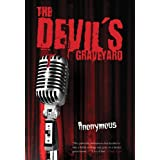 The Devil's Graveyardby n/a Anonymous