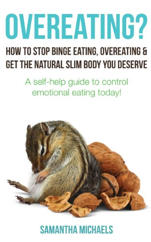 [Overeating? : How To Stop Binge Eating, Overeating & Get The Natural Slim Body You Deserve : A Self-Help Guide To Control Emotional Eating] (Anonymous Man Costume)