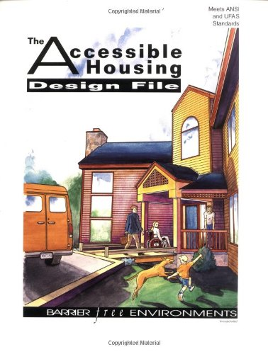 The Accessible Housing Design File