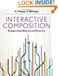 Interactive Composition: Strategies U...