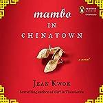 Mambo in Chinatown | Jean Kwok