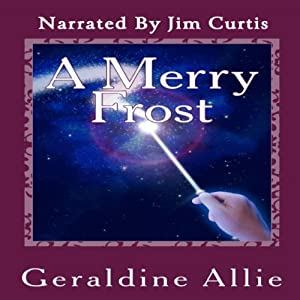 A Merry Frost: A Christmas Holiday Novel | [Geraldine Allie]