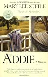 img - for Addie: A Memoir book / textbook / text book