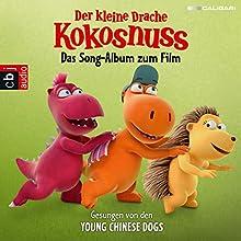 Der kleine Drache Kokosnuss: Das Song-Album zum Film (       ungekürzt) von div. Gesprochen von: div.