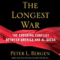 The Longest War: America and Al-Qaeda Since 9/11