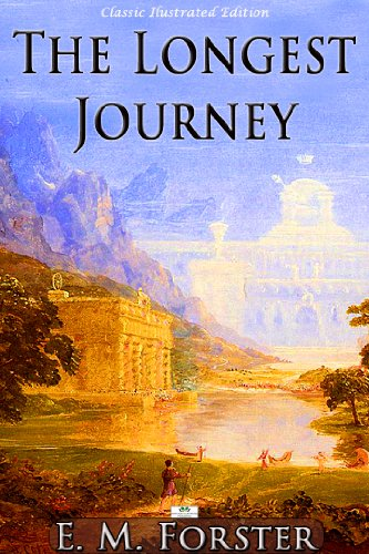 E. M. Forster - The Longest Journey - Classic Illustrated Edition