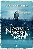 Novemila giorni e una sola notte : romanzo