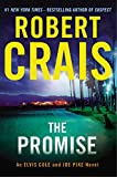 The Promise: An Elvis Cole and Joe Pike Novel (An Elvis Cole Novel)
