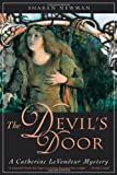 The Devil's Door: A Catherine LeVendeur Mystery (Catherine Levendeur Mysteries) (0765310341) by Newman, Sharan