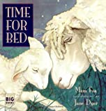 Time for Bed (Big Book Edition) (0152010149) by Fox, Mem