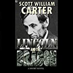 Lincoln and the Dragon | Scott William Carter
