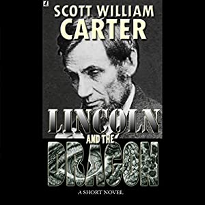 Lincoln and the Dragon Audiobook