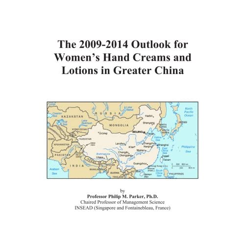 The 2009-2014 Outlook for Women's Hand Creams and Lotions in Greater China Icon Group International