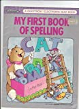 img - for My First Book of Spelling (Questron Electronic Books)/Grades 1-3 book / textbook / text book
