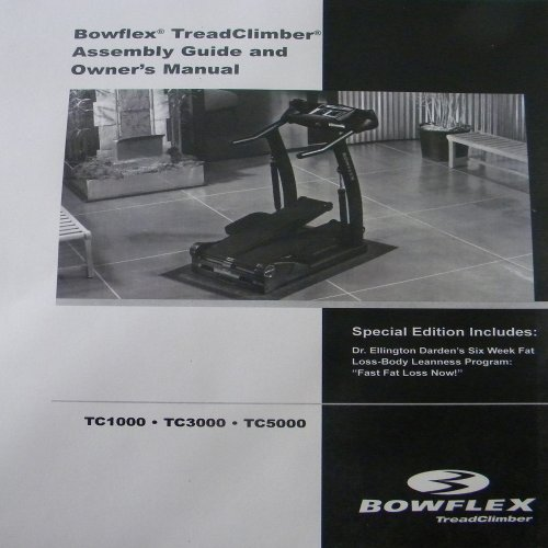 Bowflex Treadclimber Weight Loss: BowFlex Treadclimber Owners Manual TC 1000 TC 3000 TC 5000