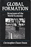 Global Formation: Structures of the World-Economy