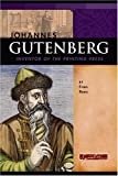 img - for Johannes Gutenberg: Inventor of the Printing Press (Signature Lives: Renaissance Era) book / textbook / text book