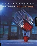 img - for Contemporary Outdoor Sculpture by Brooke Barrie (1999-01-04) book / textbook / text book