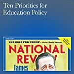Ten Priorities for Education Policy | Frederick M. Hess