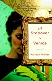 img - for A Stopover in Venice book / textbook / text book