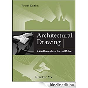 architectural drawing a visual compendium of types and methods pdf