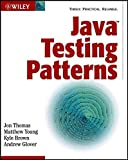 img - for Java Testing Patterns 1st edition by Thomas, Jon, Young, Matthew, Brown, Kyle, Glover, Andrew (2004) Paperback book / textbook / text book
