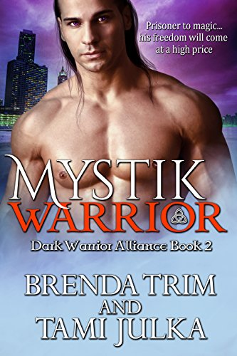 Mystik Warrior: (Dark Warrior Alliance Book 2)