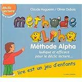 Méthode Alpha : Lire est un jeu d'enfants (avec cd)