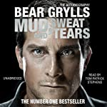 Mud, Sweat and Tears | Bear Grylls