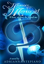 Memoir of a Mermaid: When, at last, he found me.