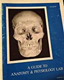 A Guide to Anatomy and Physiology Lab by Rust, Thomas (1986) Paperback