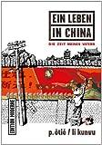 Ein Leben in China 01: Die Zeit meines Vaters