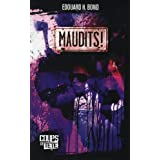 Maudits!by Edouard H. Bond