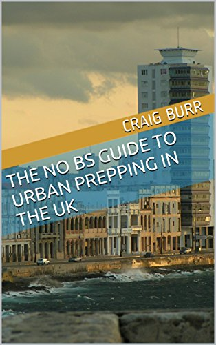 Free Kindle Book : The No BS Guide to Urban Prepping in the UK