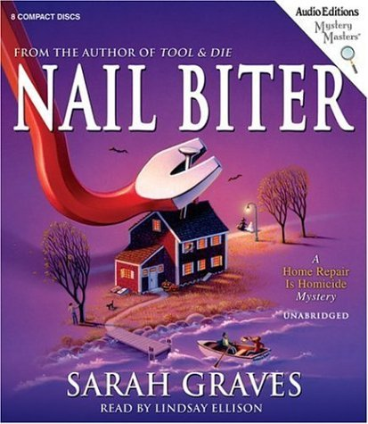 Nail Biter (Home Repair Is Homicide Mysteries) by Sarah Graves (2005-11-02)