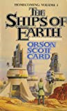 The Ships of Earth [Homecoming Volume 3] (0812532635) by Orson Scott Card