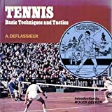 Tennis: Basic Techniques and Tactics
