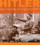 Hitler and the Rise of the Nazi Party...