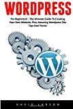 img - for WordPress: For Beginners! - The Ultmate Guide To Creating Your Own Website, Plus Amazing Wordpress Seo Tips And Tricks! (Learn WordPress, Website Development, Wordpress For Beginners) book / textbook / text book