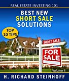 img - for Real Estate Investing 101: Best New Short Sale Solutions, Top 10 Tips book / textbook / text book