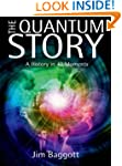 The Quantum Story: A history in 40 mo...