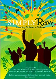 Simply Raw Reversing Diabetes In 30 Days by Raw For Thirty, LLC