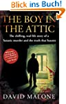 The Boy in the Attic: The Chilling, R...