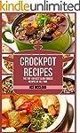 Crockpot Recipes: The Top 100 Best Sl...