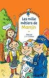"""Afficher """"Les Mille métiers de Martin"""""""